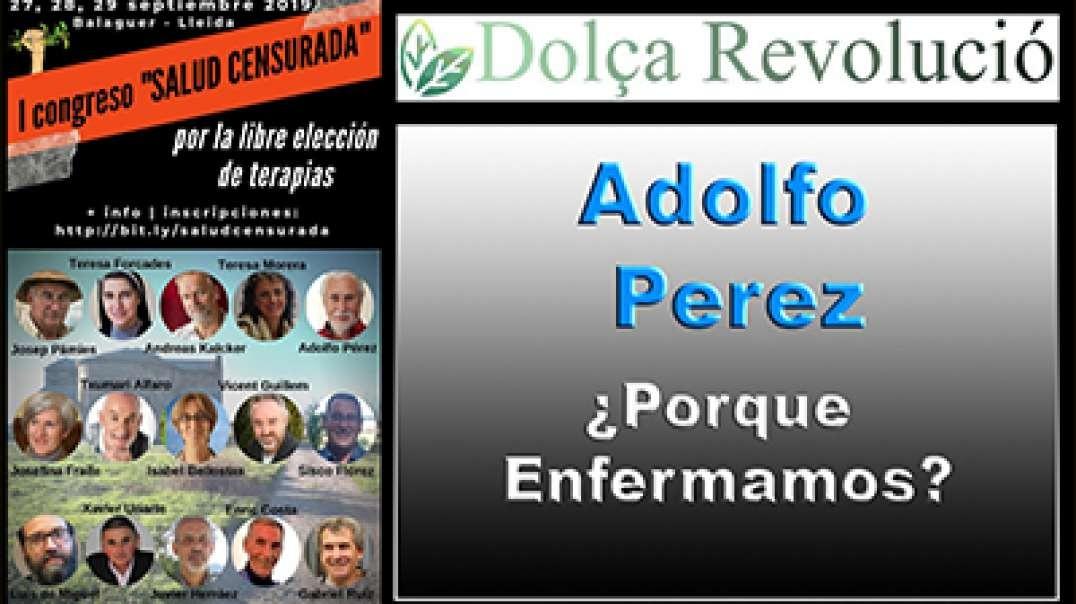1 de 14 - Adolfo Pérez (naturópata) - Congreso Super Censurado de SALUD CENSURADA.