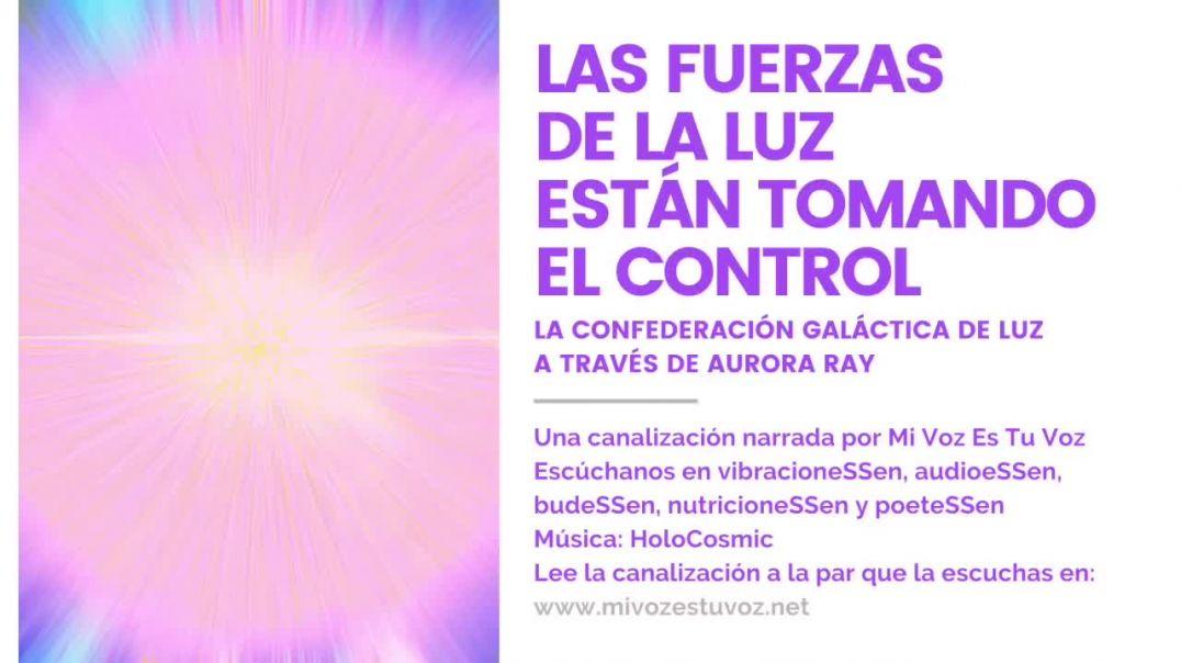 LAS FUERZAS DE LA LUZ ESTÁN TOMANDO EL CONTROL | Un mensaje de la Confederación Galáctica de Luz
