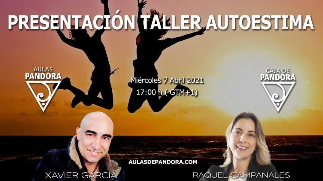 PRESENTACIÓN DEL TALLER AUTOESTIMA APRENDE A VALORARTE CON RAQUEL CAMPANALES Y XAVIER GARCIA (720p_3
