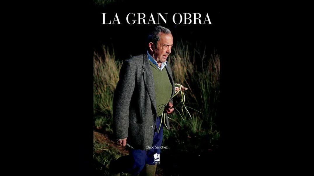 La Gran Obra - La historia de un campesino andaluz - Libros