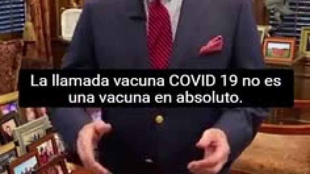 """No es vacuna anticovid es un """"tratamiento genético experimental""""."""