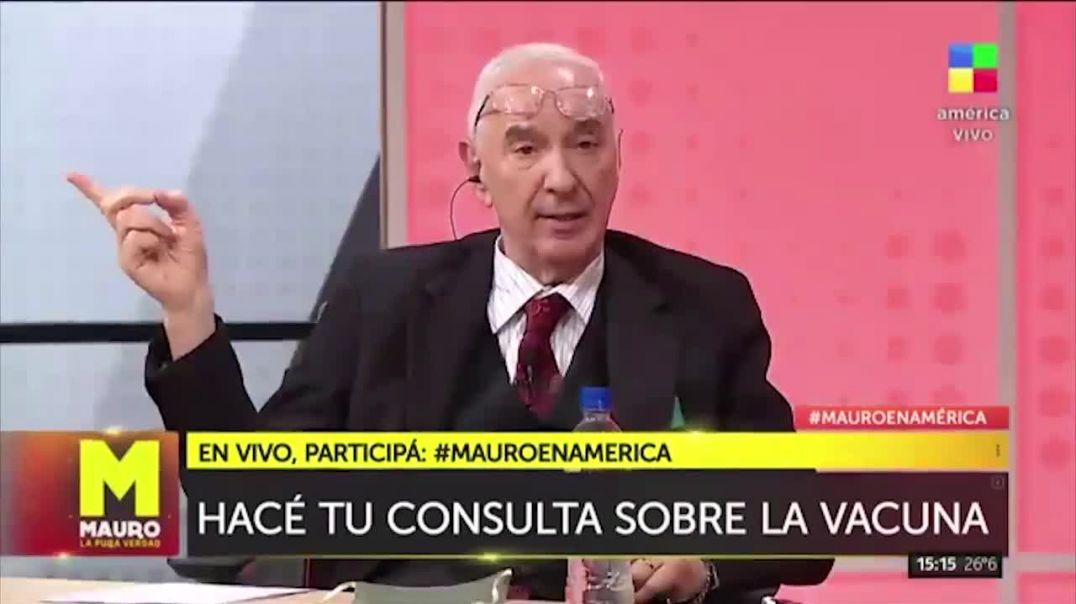 Mauro Viale: Y yo para que me voy a vacunar si estoy fuerte?