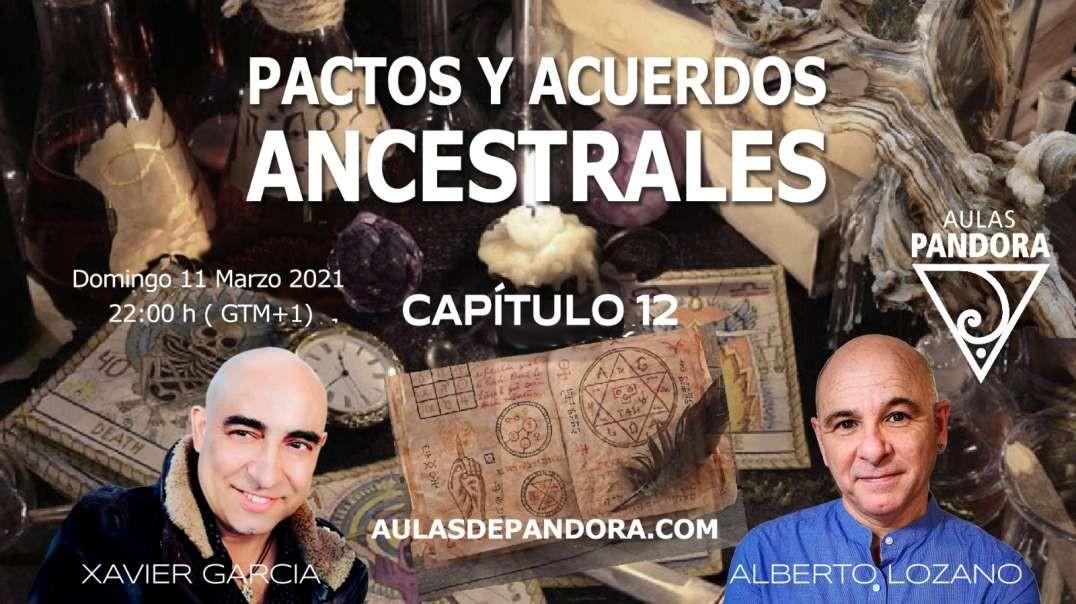 PACTOS Y ACUERDOS ANCESTRALES - ALBERTO LOZANO y XAVIER GARCIA - CAP 12