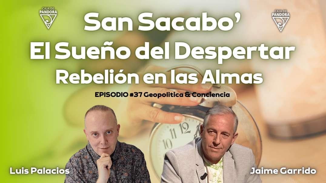 SAN SACABO' - EL SUEÑO DEL DESPERTAR