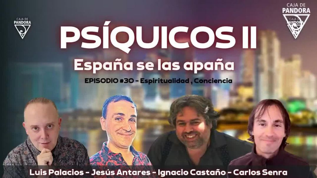 PSÍQUICOS II - España se las apaña con Jesús Antares e Ignacio Castaño