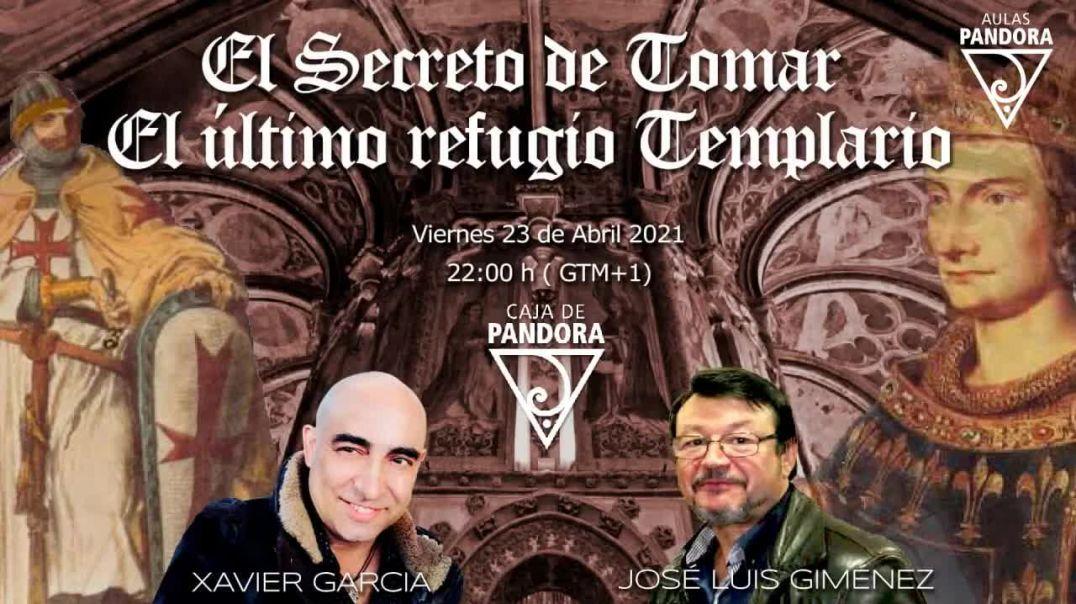 EL SECRETO DE TOMAR - EL ULTIMO REFUGIO TEMPLARIO CON JOSE LUIS GIMENEZ Y XAVIER GARCIA