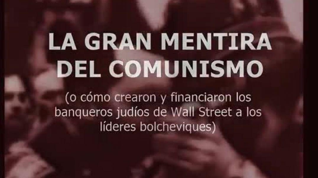 La gran mentira del comunismo.