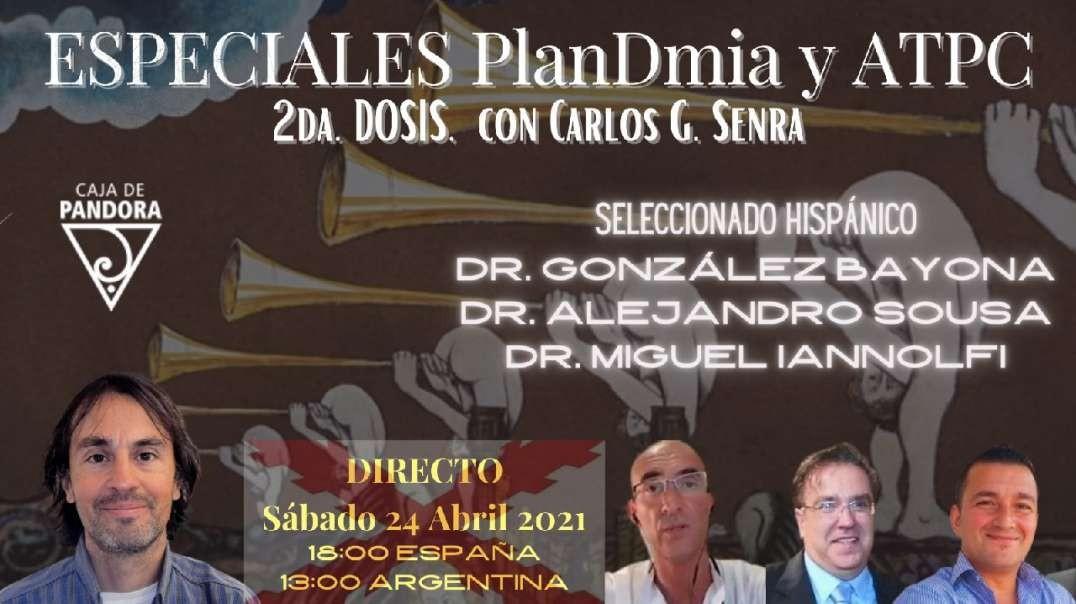 ESPECIALES PLANDEMIA Y ATPC #2 con Carlos G. Senra