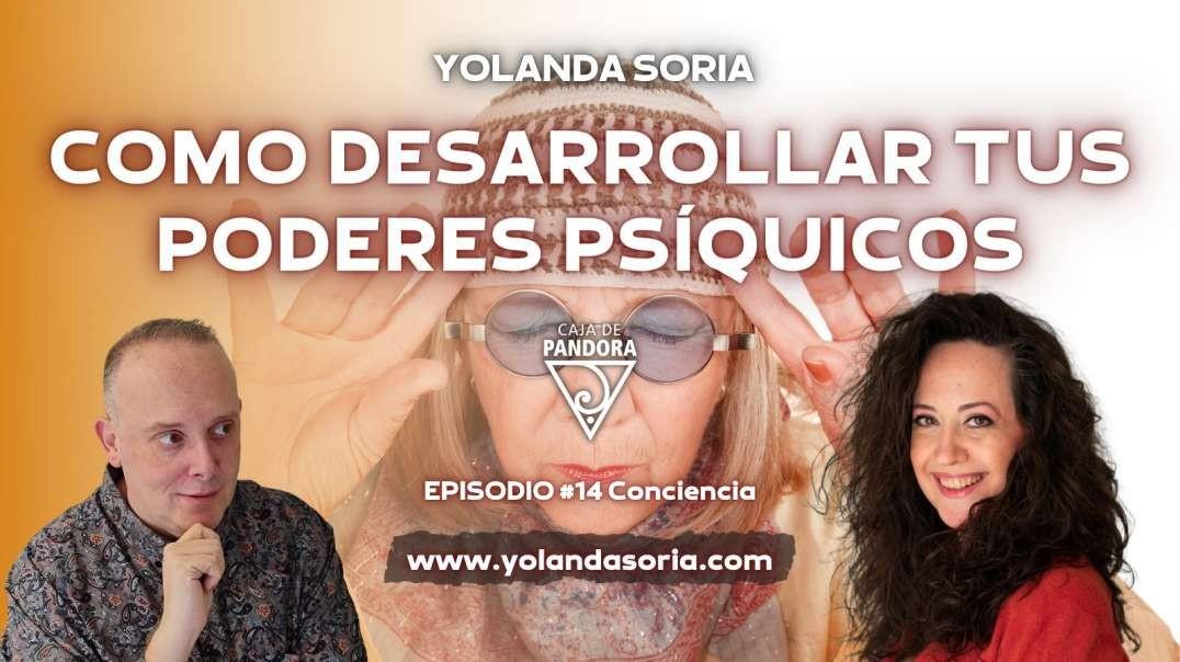 COMO DESARROLLAR TUS PODERES PSÍQUICOS con Yolanda Soria
