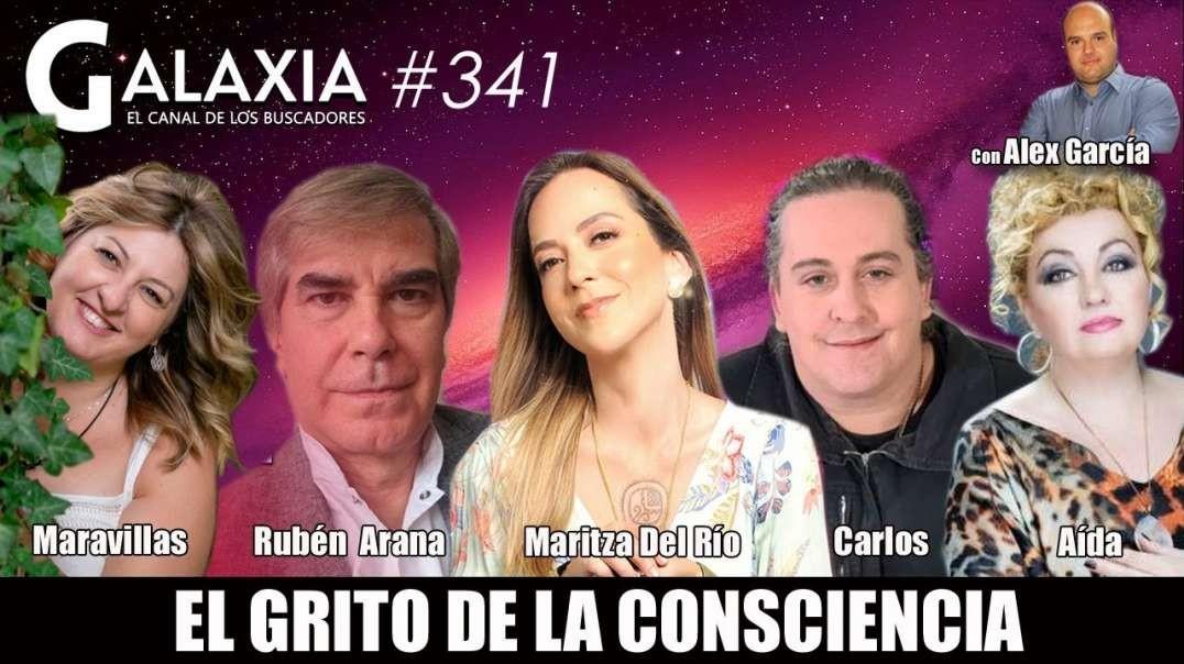 GALAXIA #341_ El Grito de la Consciencia - Magia y Milagro - Larvas Espirituales (1080p_30fps_H264-1
