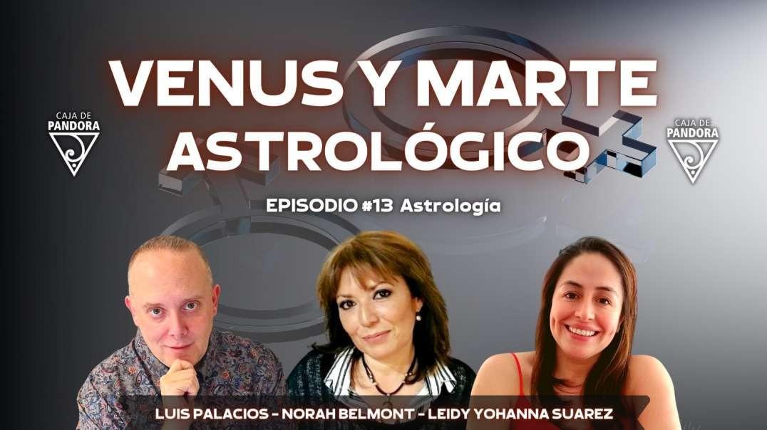 VENUS Y MARTE ASTROLÓGICO con Norah Belmont