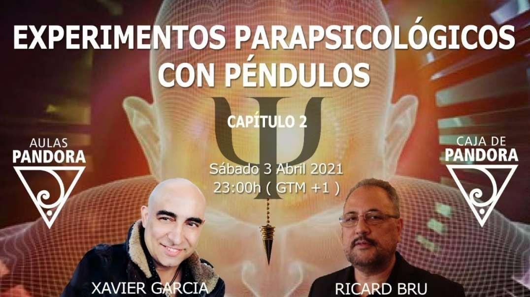 EXPERIMENTOS PARASICOLOGICOS CON RICARDO BRU  Y XAVIER GARCIA