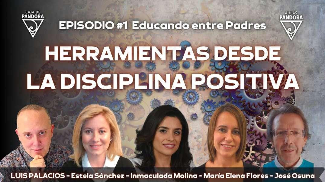 HERRAMIENTAS DESDE LA DISCIPLINA POSITIVA