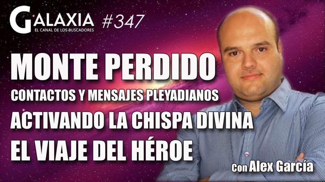 GALAXIA 347_ MONTE PERDIDO, Contactos y Mensajes Pleyadianos - Activando la Chispa Divina (720p_25fp