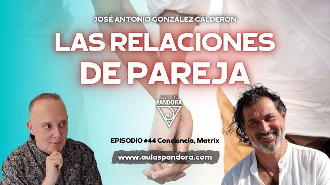 LAS RELACIONES DE PAREJA -  Jose Antonio González Calderón