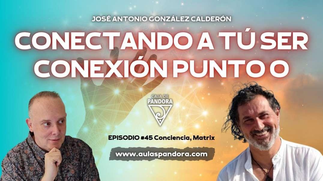 CONECTANDO A TU SER, CONEXIÓN PUNTO 0