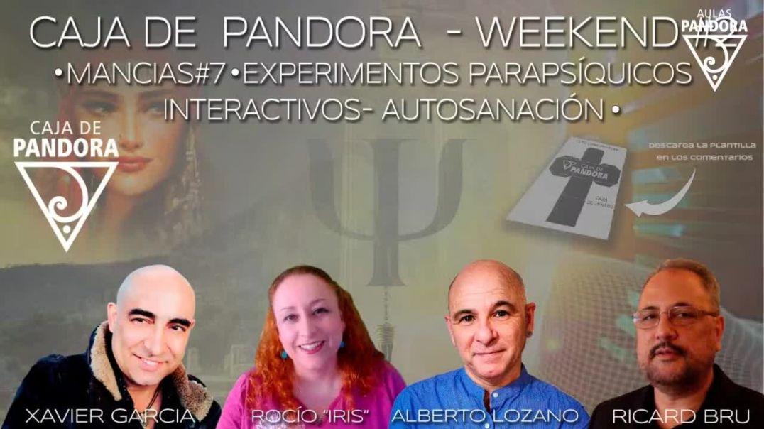 CAJA DE PANDORA - WEEKEND #2 MANCIAS -EXPERIMENTOS PARASIQICOS INTERACTIVOS AUTOSANACIÓN