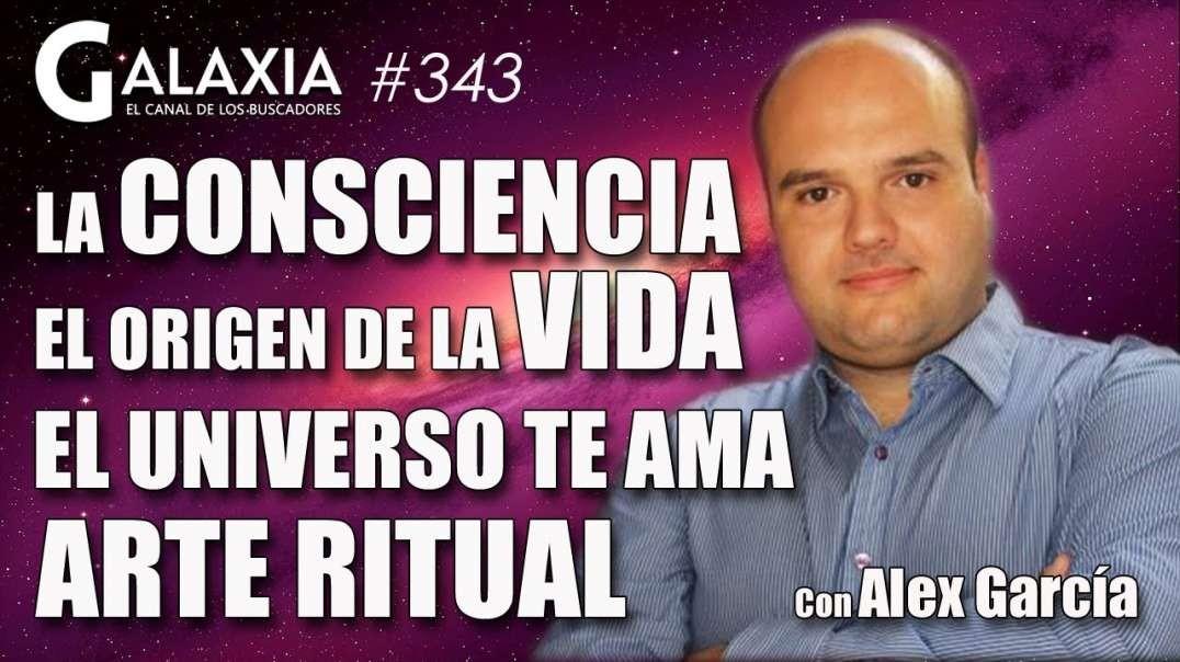 GALAXIA #343_ La Consciencia, el Origen de la Vida - El Universo Te Ama - Arte Ritual (720p_25fps_H2