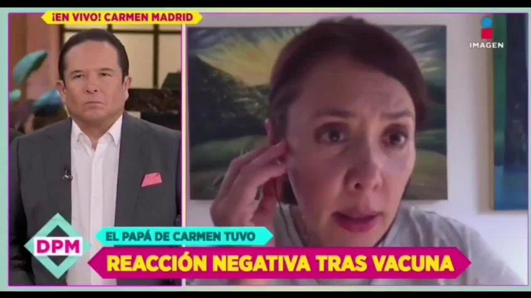 CARMEN MADRID, actriz mexicana denuncia la muerte de su padre por la vacuna
