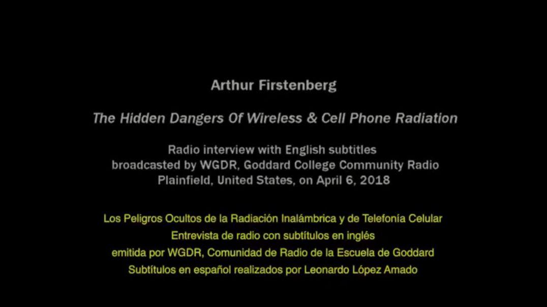 LOS PELIGROS OCULTOS DE LA RADIACIÓN INALÁMBRICA Y DEL 5G | DR. ARTHUR FIRSTENBERG