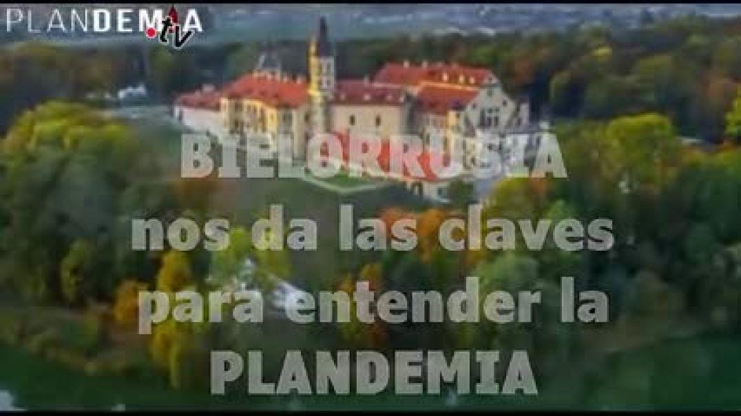 Bielorusia nos da las claves para entender la PLANdemia