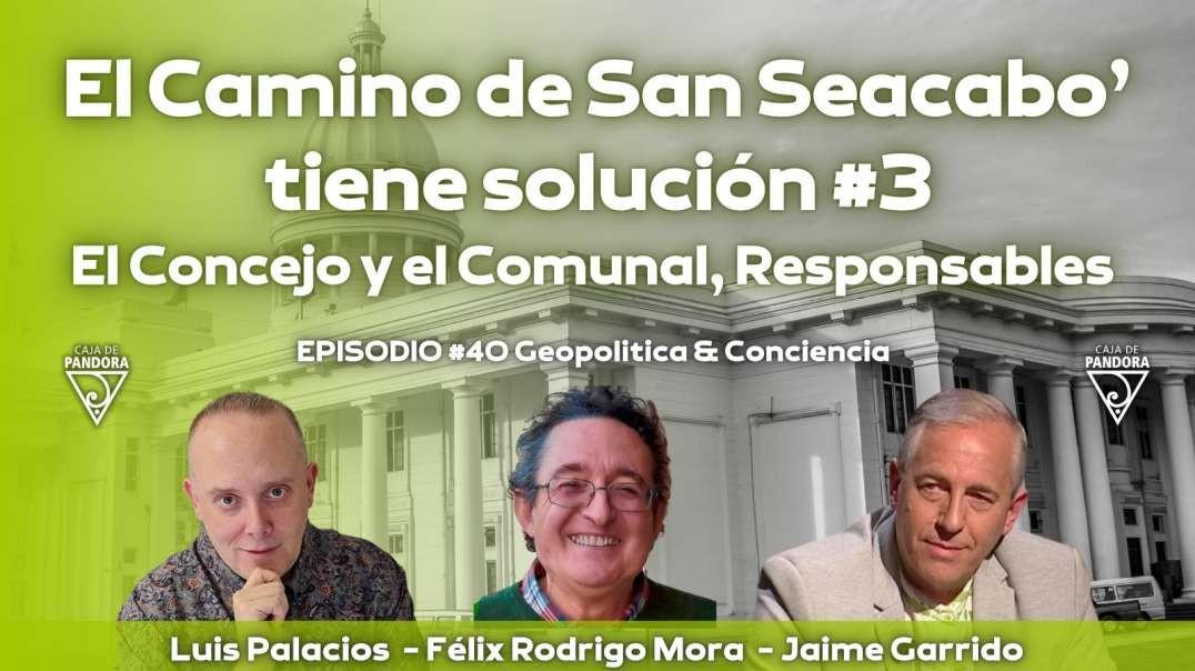 2021-04-29_La Caja de Pandora _ VIDEO_El Camino de San Seacabo' tiene solución (3)