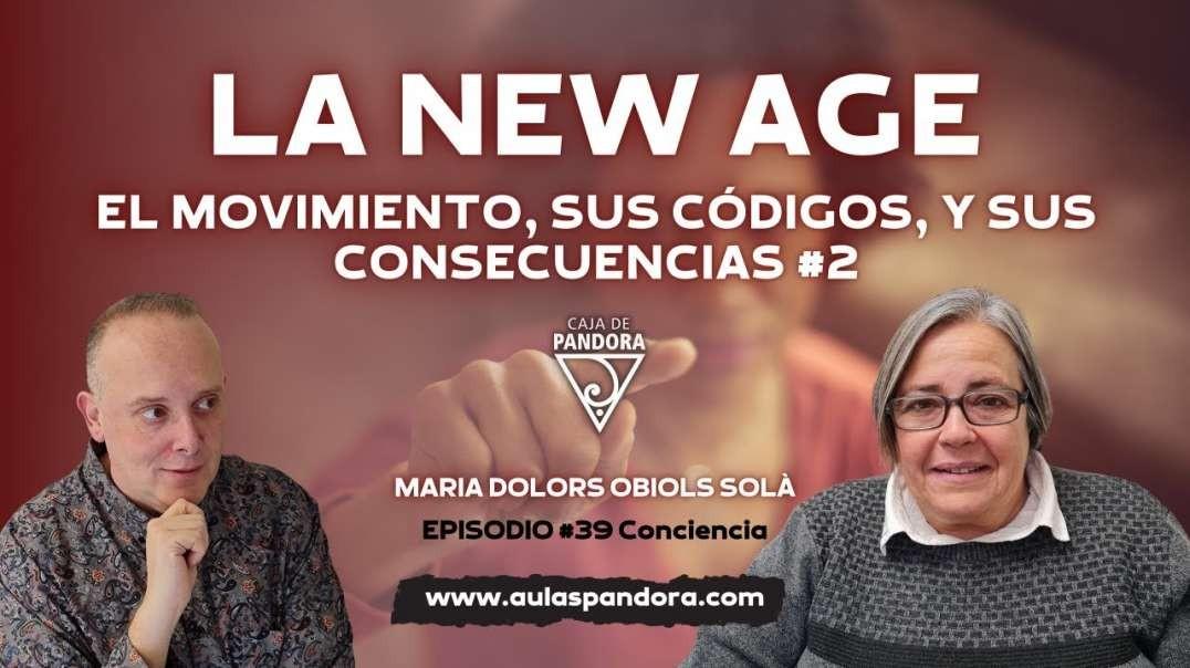 LA NEW AGE_ EL MOVIMIENTO, SUS CÓDIGOS, Y SUS CONSECUENCIAS (2ª PARTE) con María Dolors Obiols (720p