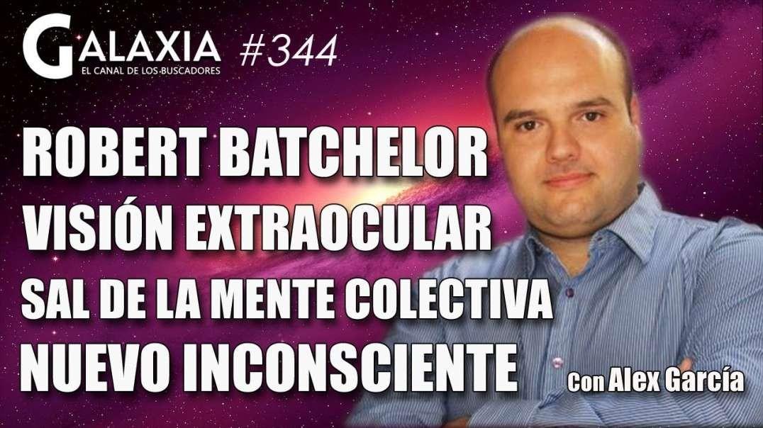GALAXIA 344_ STEPHEN BATCHELOR - Sal de la Mente Colectiva - Activa tu Visión Extraocular