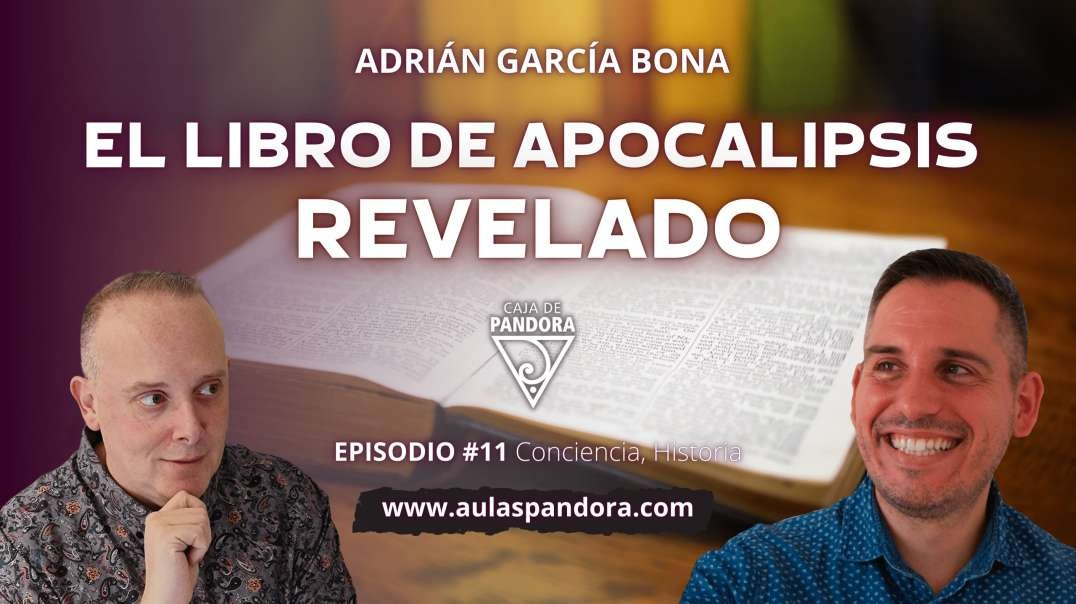 EL LIBRO DE APOCALIPSIS REVELADO por Adrián García Bon