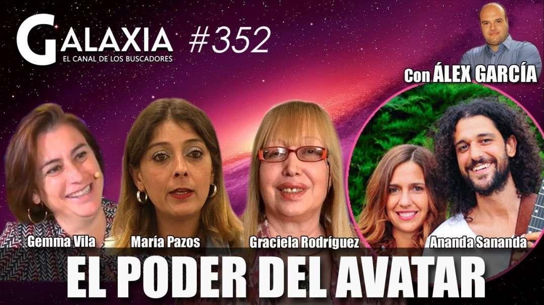 ? GALAXIA 352_ El Poder del Avatar - Transforma Tu ADN - Música y Conciencia en UNIDAD (1080p_30fps_