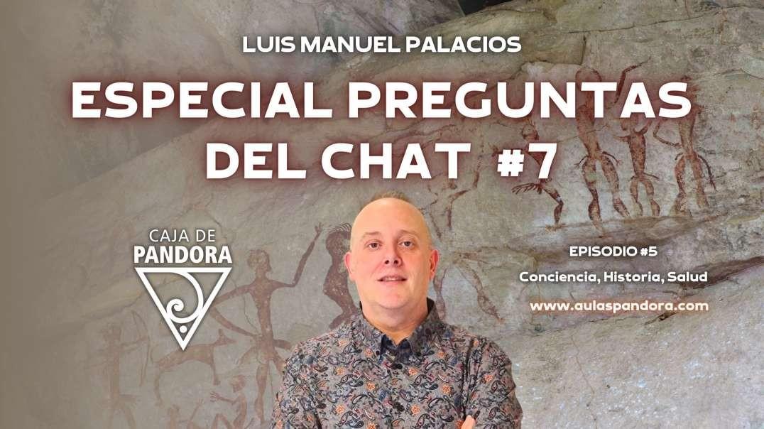 ESPECIAL PREGUNTAS DEL CHAT #7