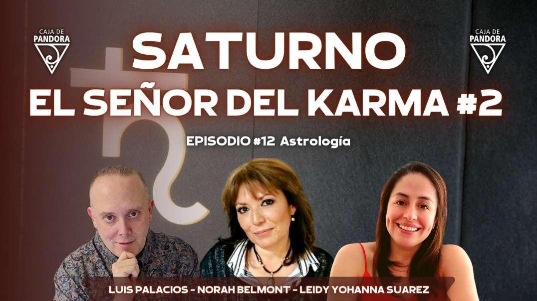 SATURNO EL SEÑOR DEL KARMA #2