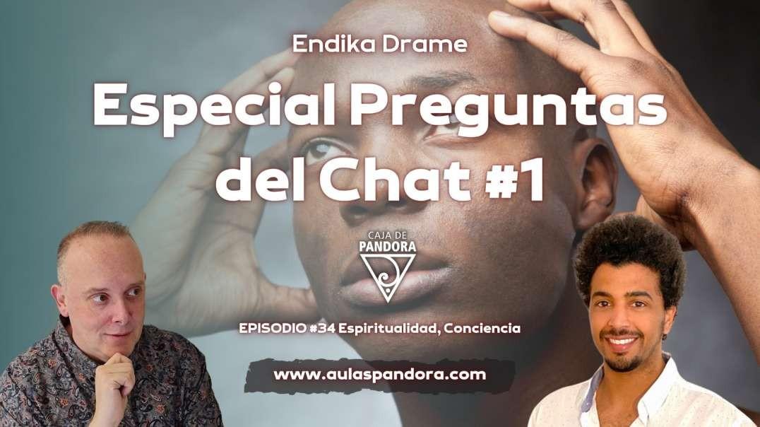 ESPECIAL PREGUNTAS DEL CHAT #1 con Endika Drame