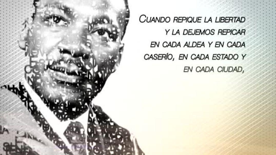 """""""¡LIBRES AL FIN! ¡SOMOS LIBRES AL FIN!"""": Martin Luther King, Jr."""