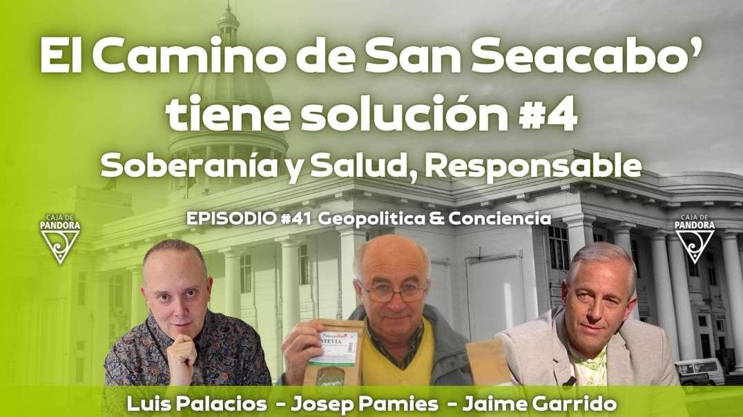 El Camino de San Seacabo' tiene solución (4). Soberanía y Salud, Responsable, Josep Pamies, Jai