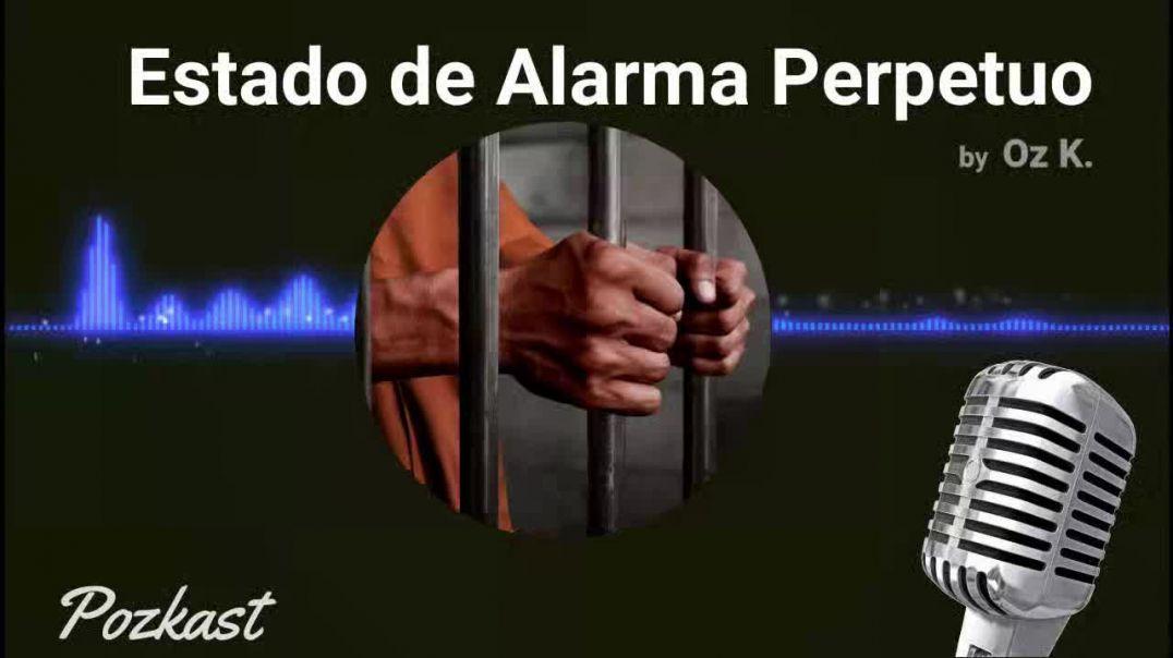 ESTADO DE ALARMA PERPETUO
