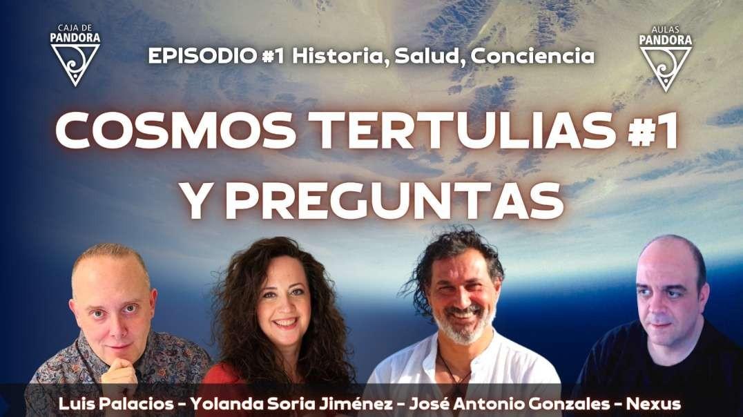 COSMOS TERTULIAS #1 CONTESTAMOS TUS PREGUNTAS con Yolanda Soria, Luis Palacios, Nexus y José Antonio