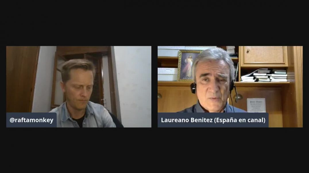 ⛔Cara a cara - Tertulia semanal entre Laureano Benitez y Raftamonkey