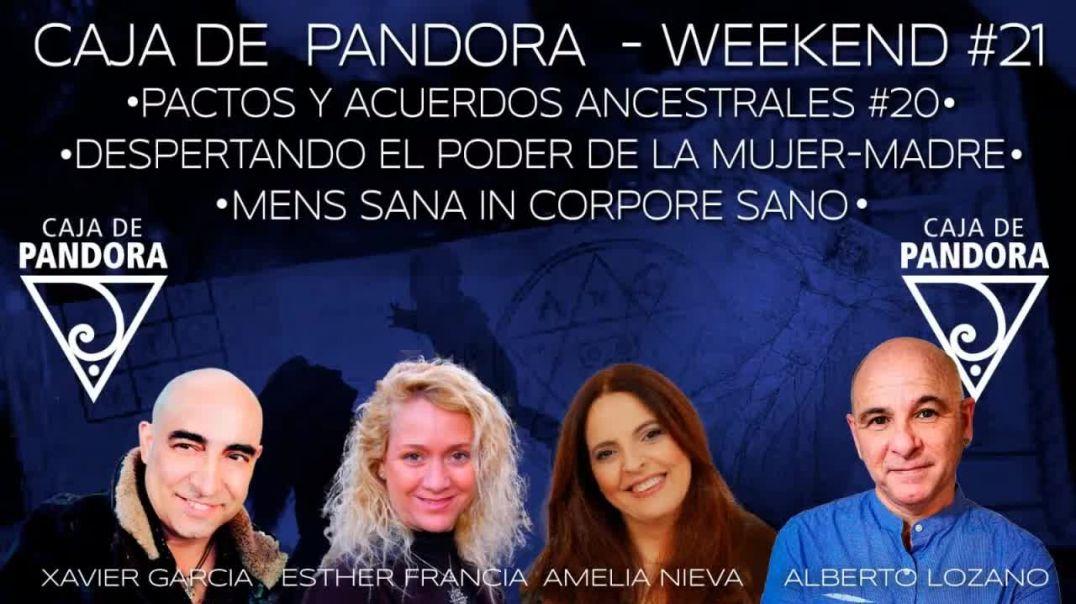 #CAJADEPANDORAWEEKEND 21 CON XAVIER GARCIA, AMELIA NIEVA, ESTHER FRANCIA Y ALBERTO LOZANO