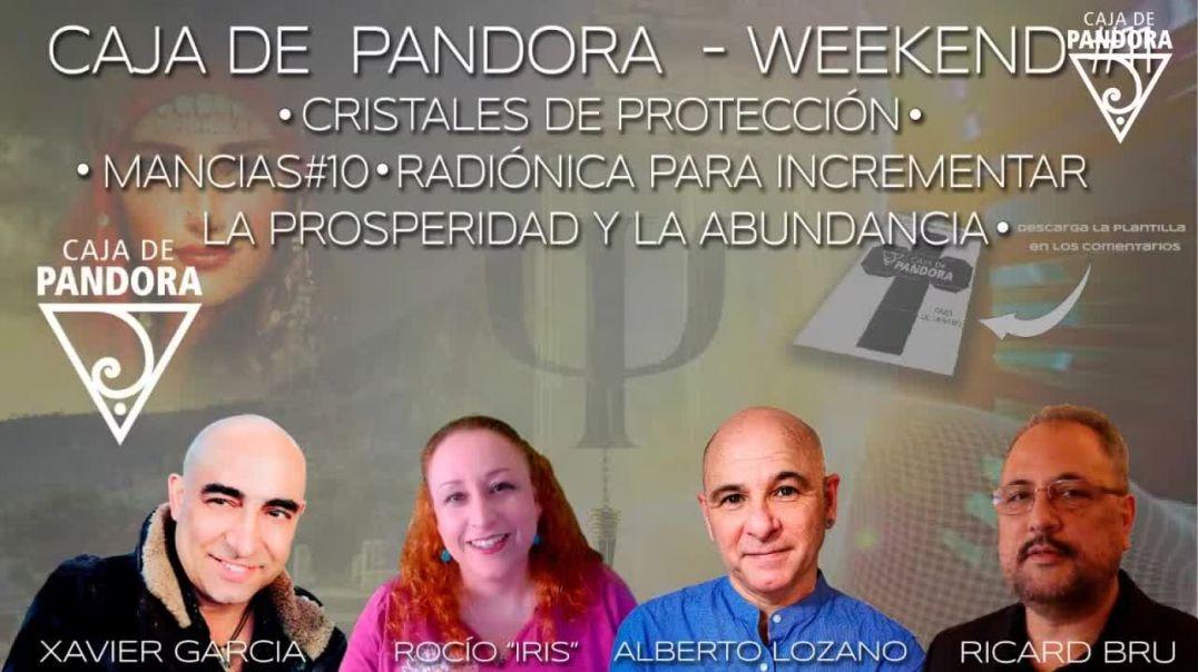 #CAJADEPANDORAWEEKEND 11 CON XAVIER GARCIA, RICARD BRU, ROCIO IRIS Y ALBERTO LOZANO