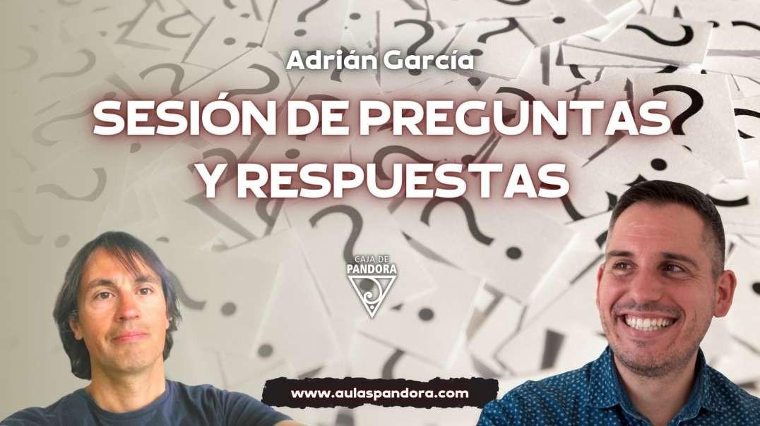 SESIÓN DE PREGUNTAS Y RESPUESTAS con Adrián García Bona