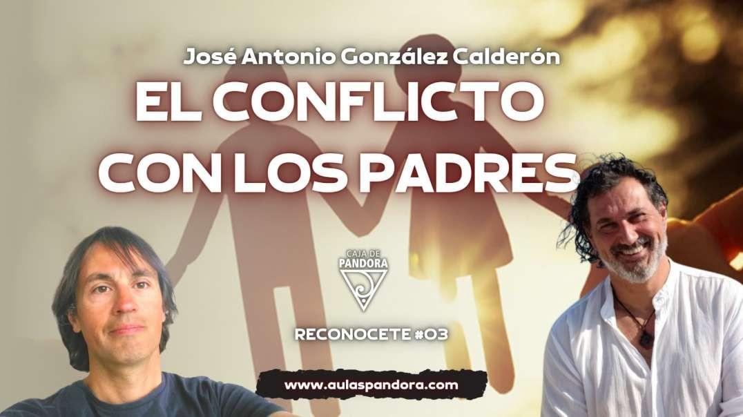 EL CONFLICTO CON LOS PADRES con José Antonio
