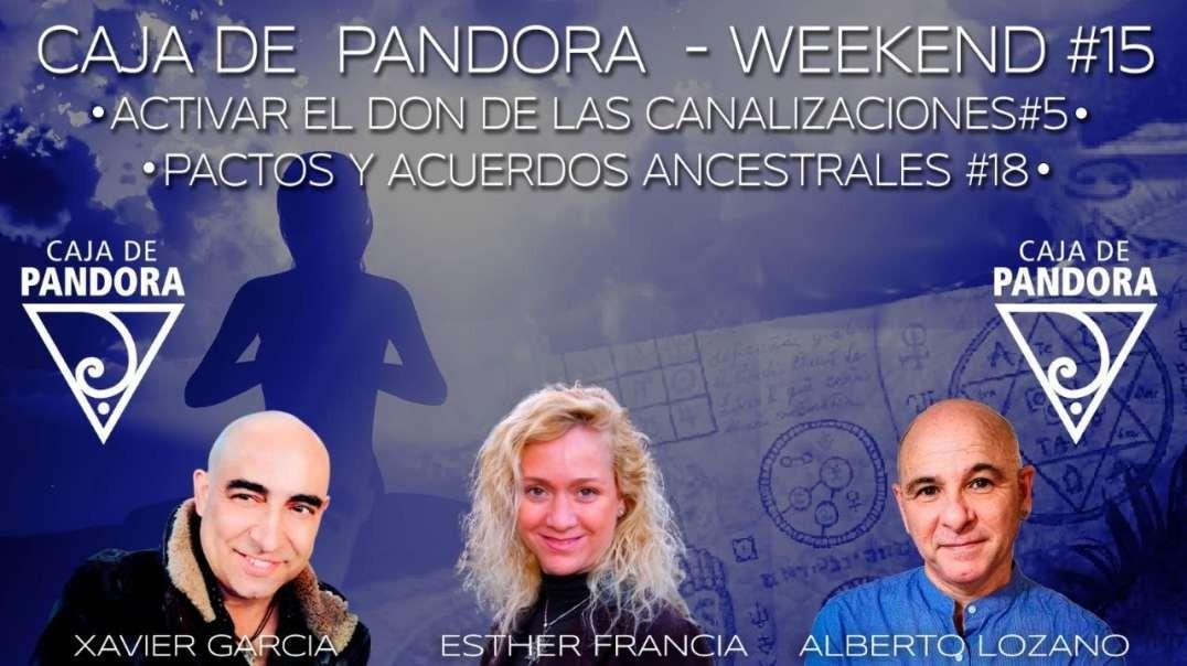 #CAJADEPANDORAWEEKEND 15 CON XAVIER GARCIA, ESTHER FRANCIA Y ALBERTO LOZANO