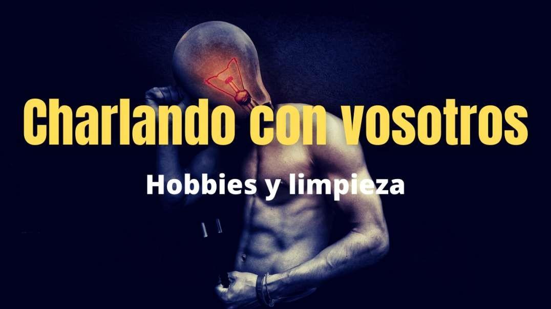 Hobbies y limpieza