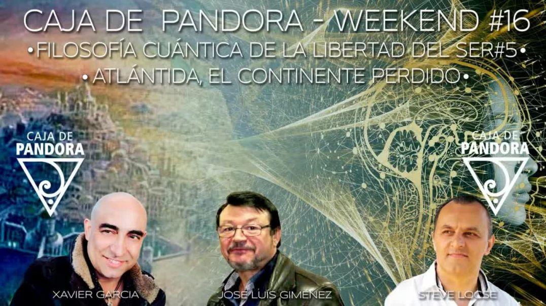 #CAJADEPANDORAWEEKEND 16 CON XAVIER GARCIA, STEVE LOCSE Y JOSE LUIS GIMENEZ