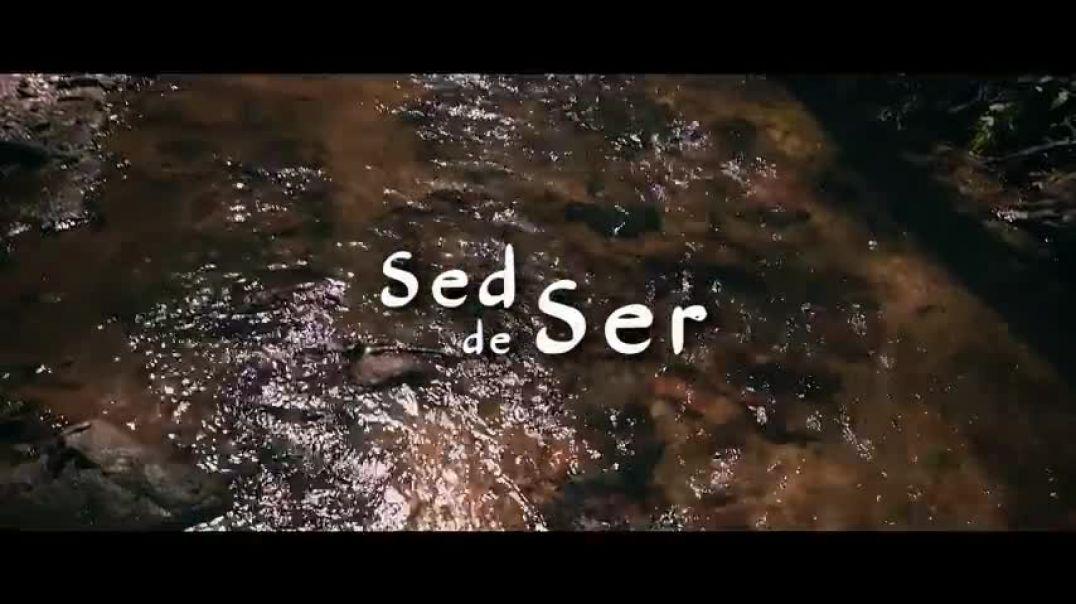 Sed de Ser  -   cortometraje
