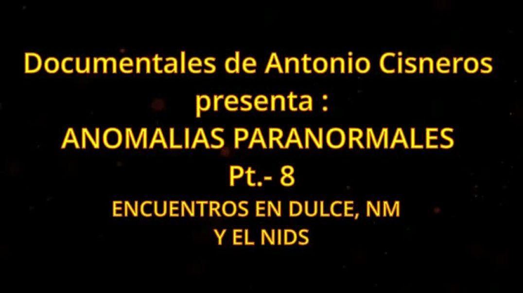 Encuentros en Dulce NM y el NIDS I. Antonio Cisneros