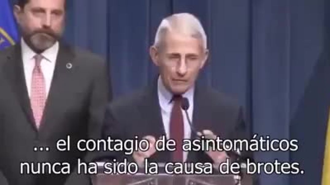 Anthony Fauci - Los asintomáticos no causan brotes.