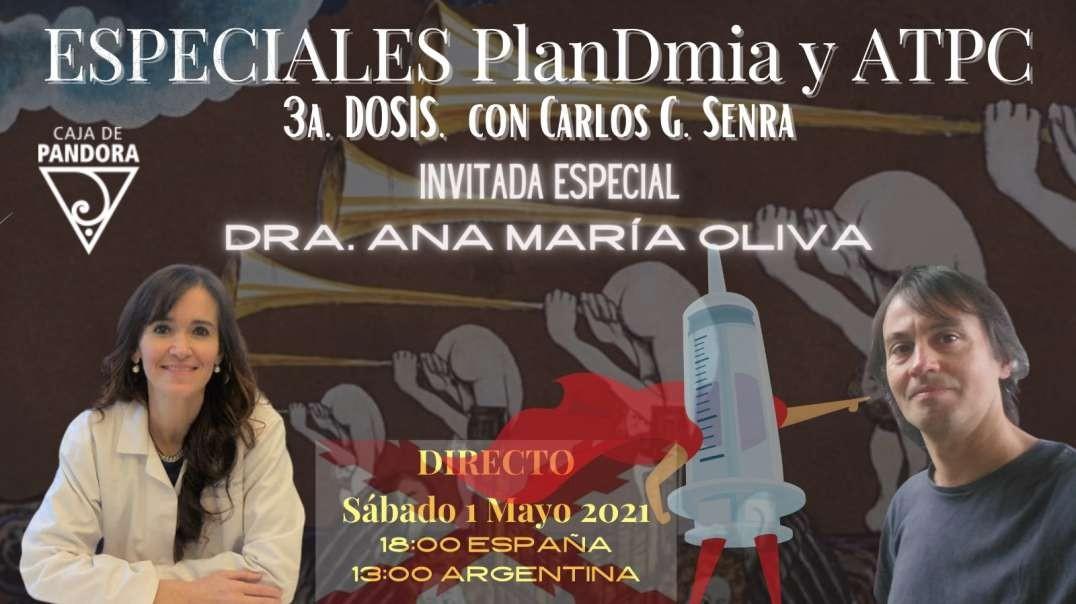 CERRANDO MÁS CÍRCULOS, Invitada Especial Dra. Ana María Oliva/ PlanDmia y ATPC cap.3, con Carlos Sen