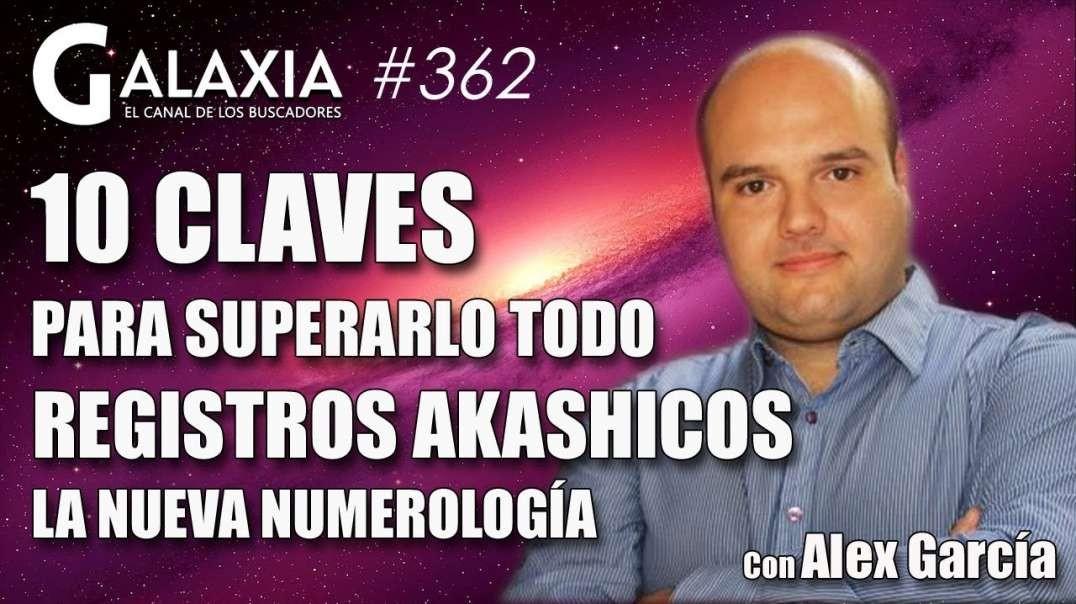 ? GALAXIA 362_ 10 Claves para Superarlo Todo - La Nueva Numerología (1080p_30fps_H264-128kbit_AAC)